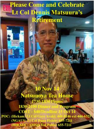 10 Nov 14 Natsunoya Tea House 1730-1830 Pupus   1830-2100 Dinner and Program