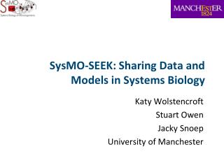 SysMO-SEEK: Sharing Data and Models in Systems Biology