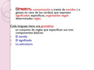 El lenguaje es: