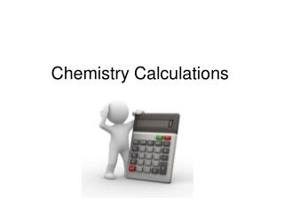 Chemistry Calculations
