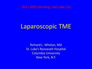 Laparoscopic TME
