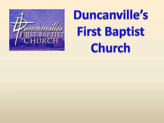 Duncanville�s First Baptist Church