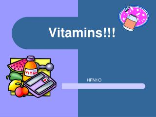 Vitamins!!!