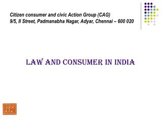LAW AND CONSUMER IN INDIA