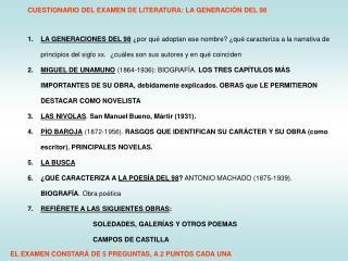 CUESTIONARIO DEL EXAMEN DE LITERATURA: LA GENERACIÓN DEL 98