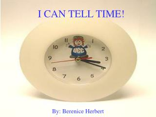 I CAN TELL TIME!