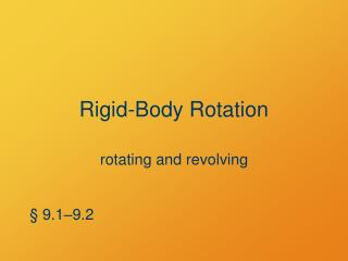 Rigid-Body Rotation
