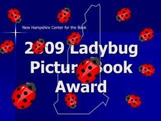2009 Ladybug Picture Book Award