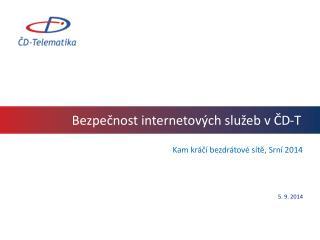 Bezpečnost internetových služeb v ČD-T
