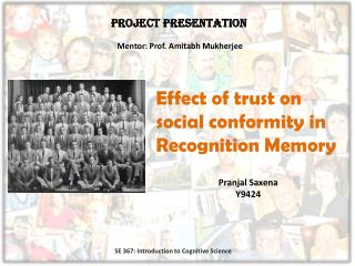 Effect of trust on social conformity in Recognition Memory