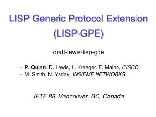 LISP  Generic Protocol Extension  (LISP- GPE)