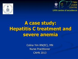 A case study:  Hepatitis C treatment and severe anemia
