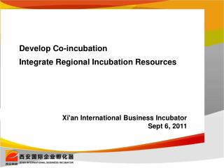 Develop Co-incubation Integrate Regional Incubation Resources