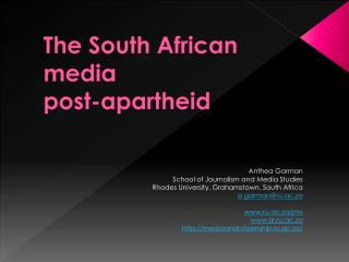 The South African media  post-apartheid