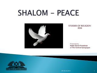 SHALOM - PEACE