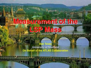 Measurement of the LSP Mass