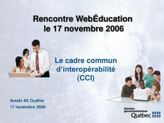 Rencontre WebÉducation le 17 novembre 2006