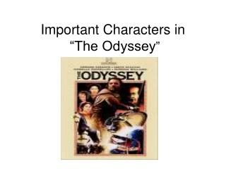 "Important Characters in  ""The Odyssey """