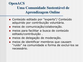 OpenACS Uma Comunidade Sustentável de Aprendizagem Online