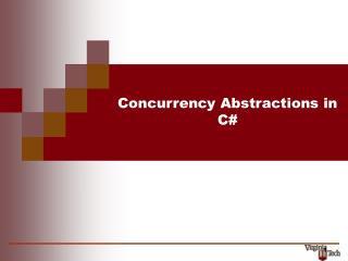 Concurrency Abstractions in C#