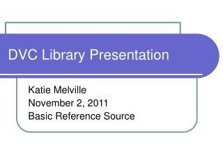 DVC Library Presentation
