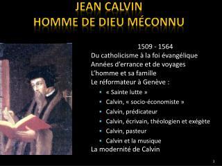 JEAN CALVIN HOMME DE DIEU MÉCONNU