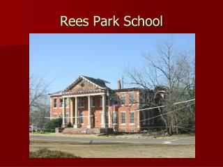 Rees Park School