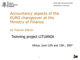 Accountancy aspects of the EURO changeover at the Ministry of Finance by Francis Adyns