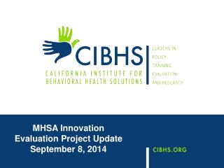 MHSA Innovation Evaluation Project Update September 8, 2014