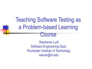 Teaching Software Testing as a Problem-based Learning Course