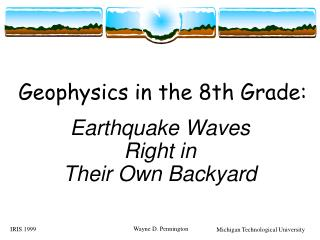 Geophysics in the 8th Grade: