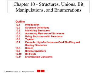 Chapter 10 - Structures, Unions, Bit Manipulations, and Enumerations