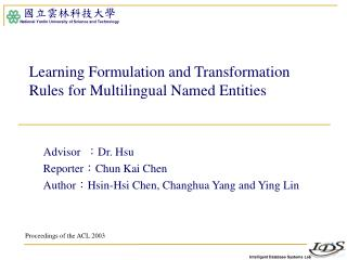 Learning Formulation and Transformation Rules for Multilingual Named Entities