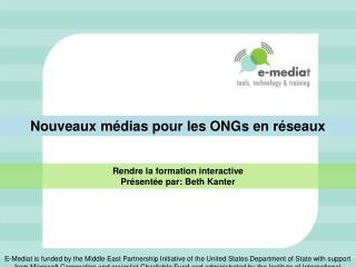 Nouveaux médias pour les  ONGs en réseaux