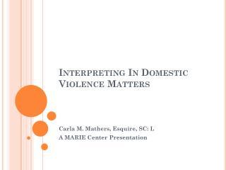 Interpreting In Domestic Violence Matters