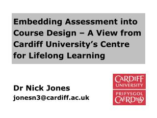 Dr Nick Jones jonesn3@cardiff.ac.uk