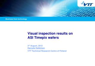 Visual inspection results on  ASI Timepix wafers