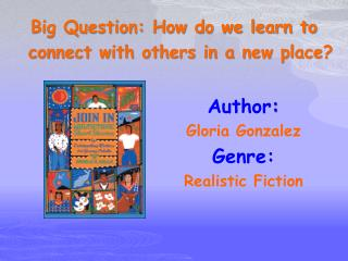 Author :   Gloria Gonzalez Genre:  Realistic Fiction