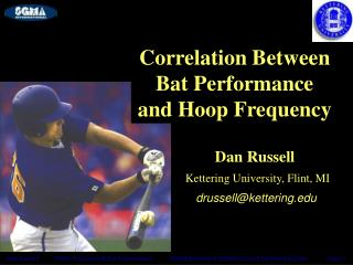 Dan Russell           Hoop Frequency  Bat Performance           SGMA Baseball  Softball Council Fall Meeting 2004