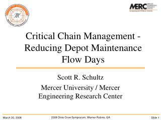 Critical Chain Management - Reducing Depot Maintenance Flow Days
