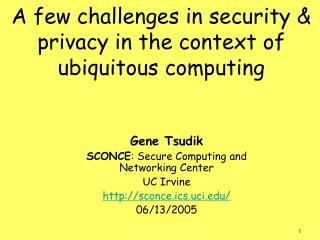 A few challenges in security & privacy in the context of ubiquitous computing