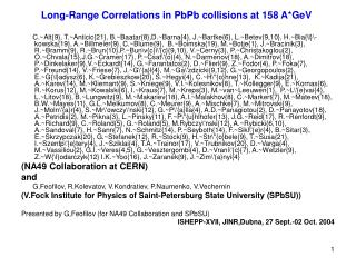 Long-Range Correlations in PbPb collisions at 158 A*GeV