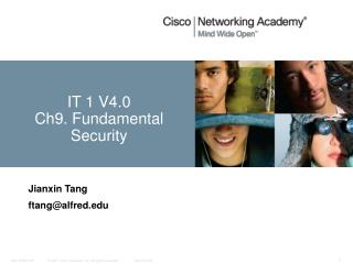 IT 1 V4.0 Ch9. Fundamental Security