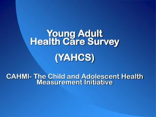 Young Adult Health Care Survey - Findings in Washington state