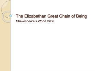The Elizabethan Great Chain of Being