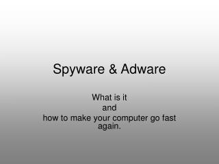 Spyware & Adware