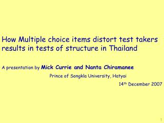 How Multiple choice items distort test takers results in tests of structure in Thailand
