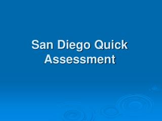 San Diego Quick Assessment