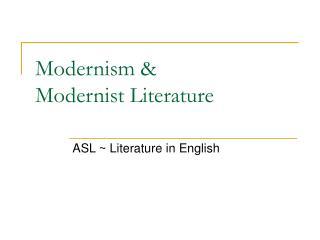 Modernism   Modernist Literature