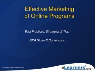 Effective Marketing  of Online Programs